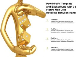 Powerpoint Template And Background With 3d Figure Man Dice Hovering Between Hand