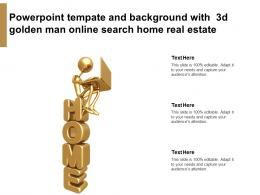 Powerpoint Template And Background With 3d Golden Man Online Search Home Real Estate