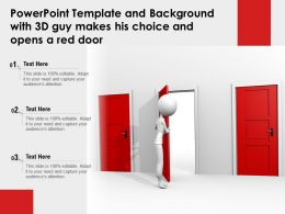 Powerpoint Template And Background With 3d Guy Makes His Choice And Opens A Red Door