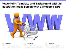 Powerpoint Template And Background With 3d Illustration Looks Person With A Shopping Cart