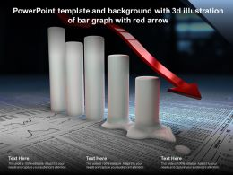 Powerpoint Template And Background With 3d Illustration Of Bar Graph With Red Arrow