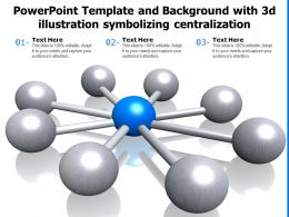 Powerpoint Template And Background With 3d Illustration Symbolizing Centralization