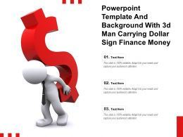 Powerpoint Template And Background With 3d Man Carrying Dollar Sign Finance Money