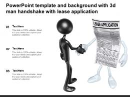 Powerpoint Template And Background With 3d Man Handshake With Lease Application