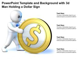Powerpoint Template And Background With 3d Man Holding A Dollar Sign