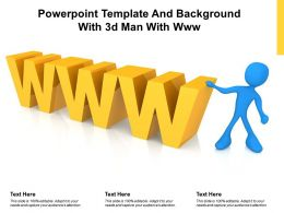 Powerpoint Template And Background With 3d Man With Www