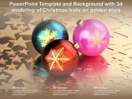 Powerpoint Template And Background With 3d Rendering Of Christmas Balls On Golden Stars
