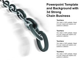 Powerpoint Template And Background With 3d Strong Chain Business