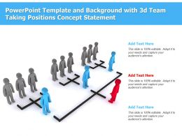 Powerpoint Template And Background With 3d Team Taking Positions Concept Statement