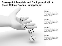 Powerpoint Template And Background With 4 Dices Rolling From A Human Hand
