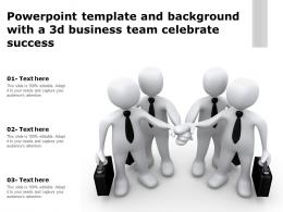 Powerpoint Template And Background With A 3d Business Team Celebrate Success