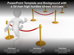 Powerpoint Template And Background With A 3d Man High Hurdles Shows Success