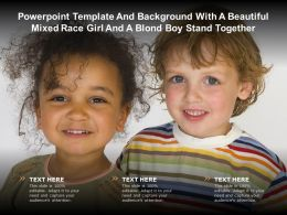 Powerpoint Template And Background With A Beautiful Mixed Race Girl And A Blond Boy Stand Together