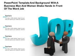 Powerpoint Template And Background With A Business Man And Woman Shake Hands In Front Of The Word Job
