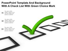 Powerpoint Template And Background With A Check List With Green Choice Mark