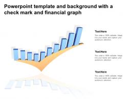 Powerpoint Template And Background With A Check Mark And Financial Graph