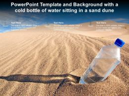 Powerpoint Template And Background With A Cold Bottle Of Water Sitting In A Sand Dune