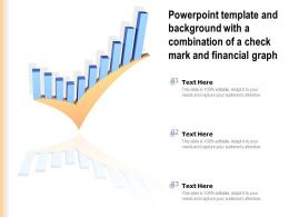 Powerpoint Template And Background With A Combination Of A Check Mark And Financial Graph