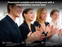 Powerpoint Template And Background With A Congratulation Success Team