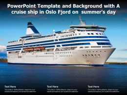 Powerpoint Template And Background With A Cruise Ship In Oslo Fjord On Summers Day