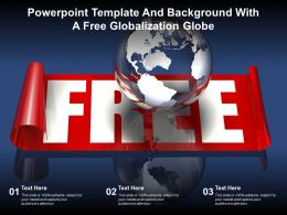 Powerpoint Template And Background With A Free Globalization Globe