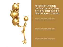 Powerpoint Template And Background With A Gold Guy Balancing The Piggys Finance Concept