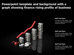 Powerpoint Template And Background With A Graph Showing Finance Rising Profits Of Business