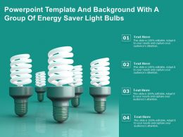 Powerpoint Template And Background With A Group Of Energy Saver Light Bulbs