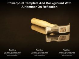 Powerpoint Template And Background With A Hammer On Reflection