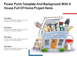 Powerpoint Template And Background With A House Full Of Home Project Items