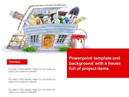 Powerpoint Template And Background With A House Full Of Project Items
