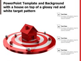 Powerpoint Template And Background With A House On Top Of A Glossy Red And White Target Pattern