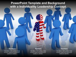 Powerpoint Template And Background With A Individuality Leadership Concept
