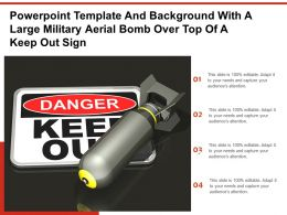 Powerpoint Template And Background With A Large Military Aerial Bomb Over Top Of A Keep Out Sign