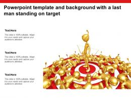 Powerpoint Template And Background With A Last Man Standing On Target