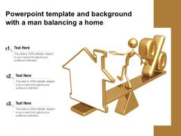Powerpoint Template And Background With A Man Balancing A Home