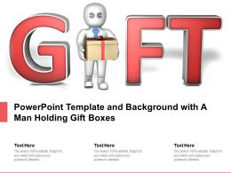 Powerpoint Template And Background With A Man Holding Gift Boxes