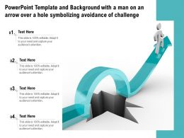 Powerpoint Template And Background With A Man On An Arrow Over A Hole Symbolizing Avoidance Of Challenge