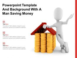 Powerpoint Template And Background With A Man Saving Money