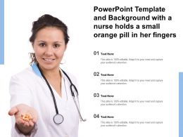 Powerpoint Template And Background With A Nurse Holds A Small Orange Pill In Her Fingers