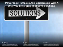 Powerpoint Template And Background With A One Way Style Sign That Says Solutions