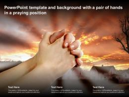 Powerpoint Template And Background With A Pair Of Hands In A Praying Position