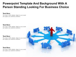 Powerpoint Template And Background With A Person Standing Looking For Business Choice