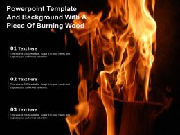 Powerpoint Template And Background With A Piece Of Burning Wood