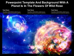 Powerpoint Template And Background With A Planet Is In The Flowers Of Wild Rose