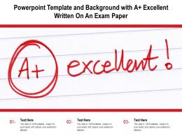 Powerpoint Template And Background With A Plus Excellent Written On An Exam Paper