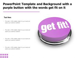 Powerpoint Template And Background With A Purple Button With The Words Get Fit On It