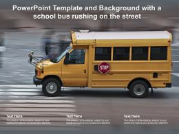 Powerpoint Template And Background With A School Bus Rushing On The Street