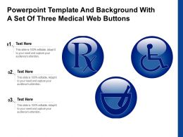 Powerpoint Template And Background With A Set Of Three Medical Web Buttons