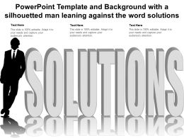 Powerpoint Template And Background With A Silhouetted Man Leaning Against The Word Solutions